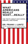 What Americans Really Want book cover
